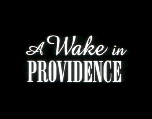 A Wake In Providence Movie